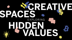 creative spaces exploring hidden values